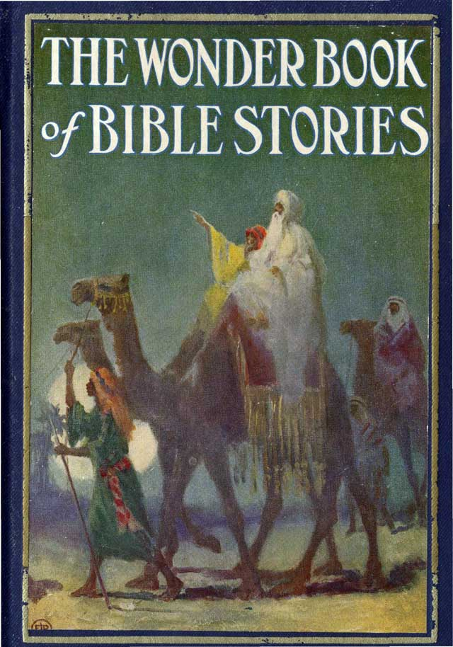 John C Winston Publishers >> The Project Gutenberg eBook of The Wonderbook of Bible Stories, by Logan Marshall.