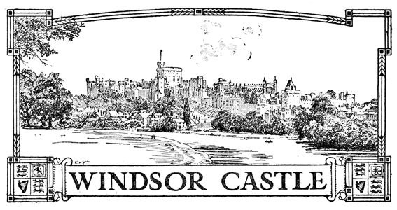 Project Gutenberg Ebook Windsor Castle Edward